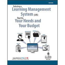 Selecting a Learning Management System That Fits Your Needs and Your Budget